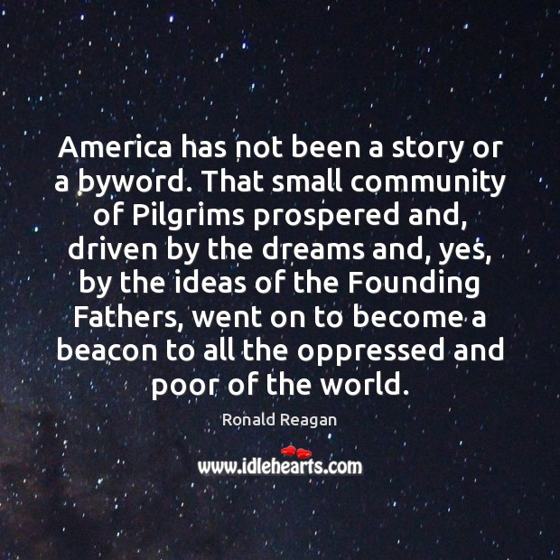 Image, America has not been a story or a byword. That small community