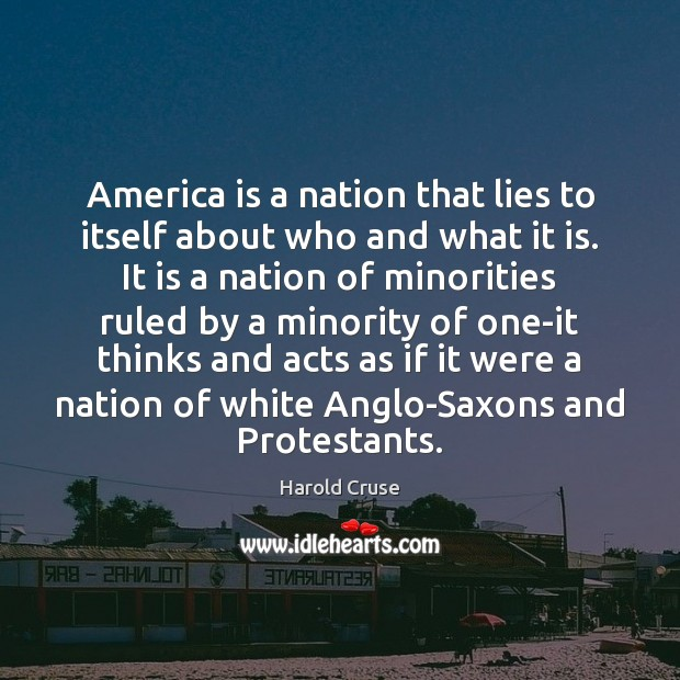 Image, America is a nation that lies to itself about who and what
