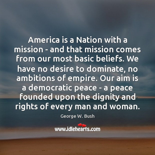 Image, America is a Nation with a mission – and that mission comes