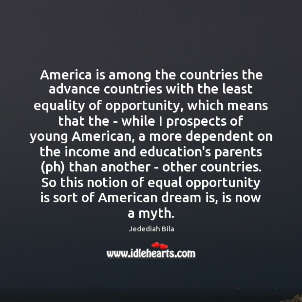 America is among the countries the advance countries with the least equality Image