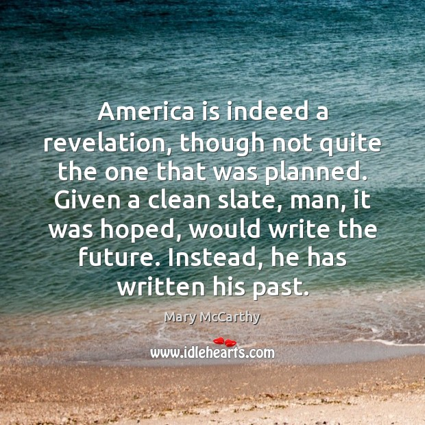 Image, America is indeed a revelation, though not quite the one that was