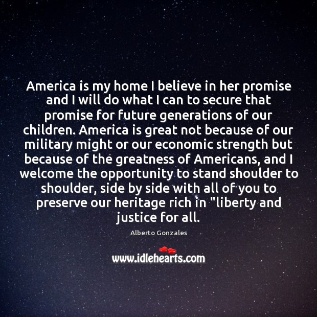 Image, America is my home I believe in her promise and I will