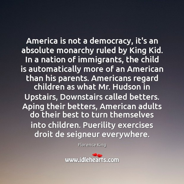 America is not a democracy, it's an absolute monarchy ruled by King Image