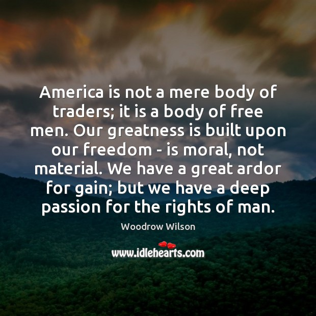 Image, America is not a mere body of traders; it is a body
