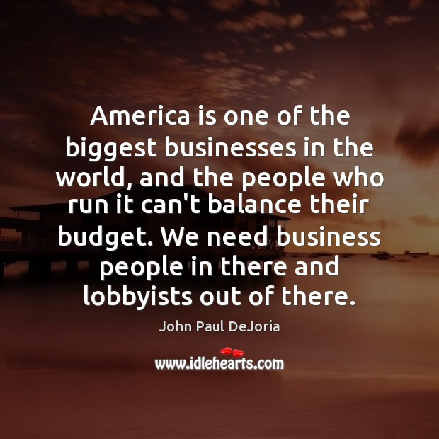 America is one of the biggest businesses in the world, and the Image