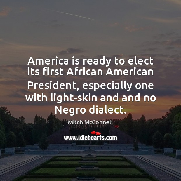 Image, America is ready to elect its first African American President, especially one