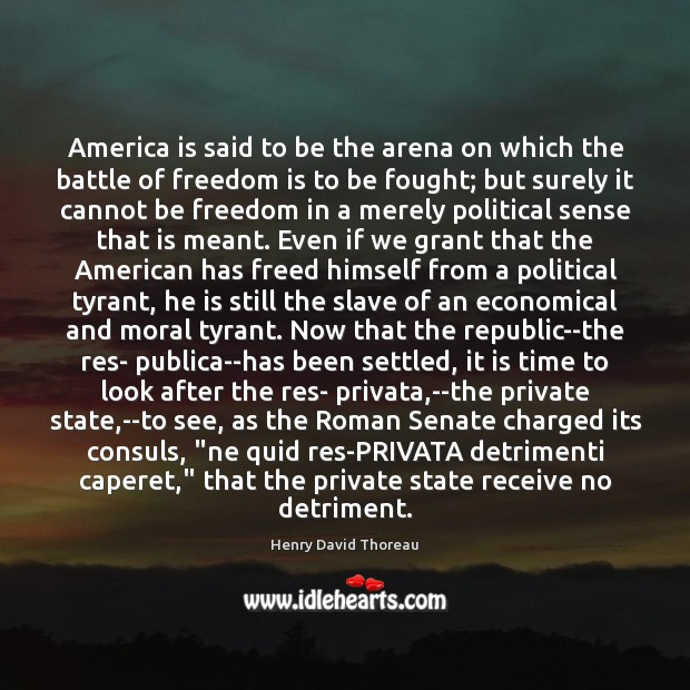 Image, America is said to be the arena on which the battle of