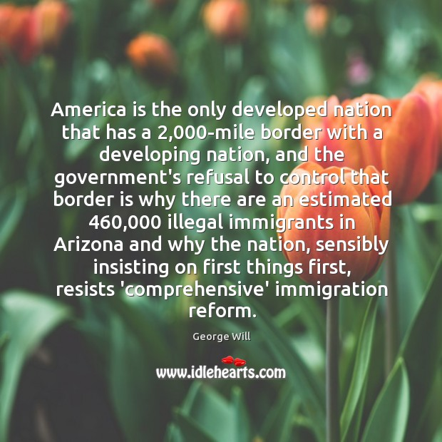 Image, America is the only developed nation that has a 2,000-mile border with