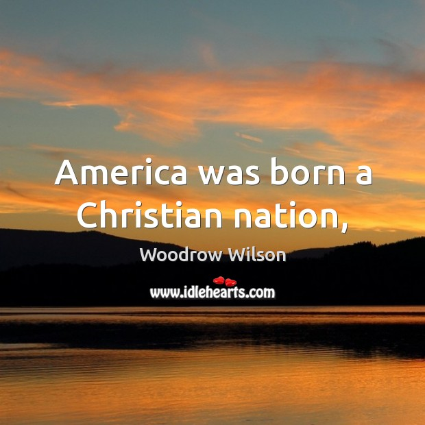 Image, America was born a Christian nation,