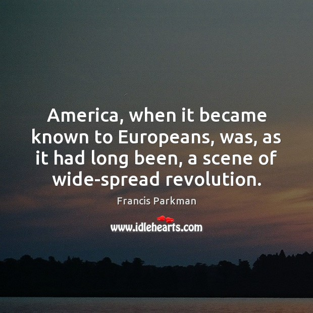 Image, America, when it became known to Europeans, was, as it had long