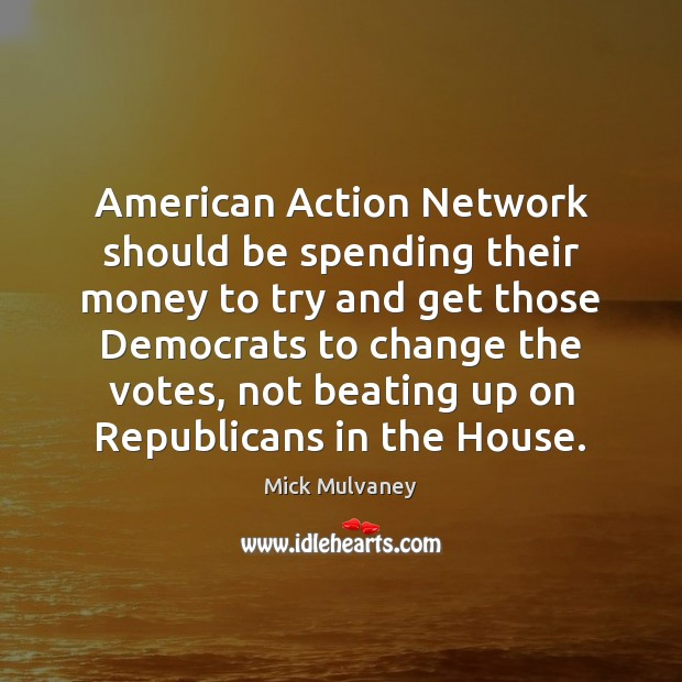 Image, American Action Network should be spending their money to try and get