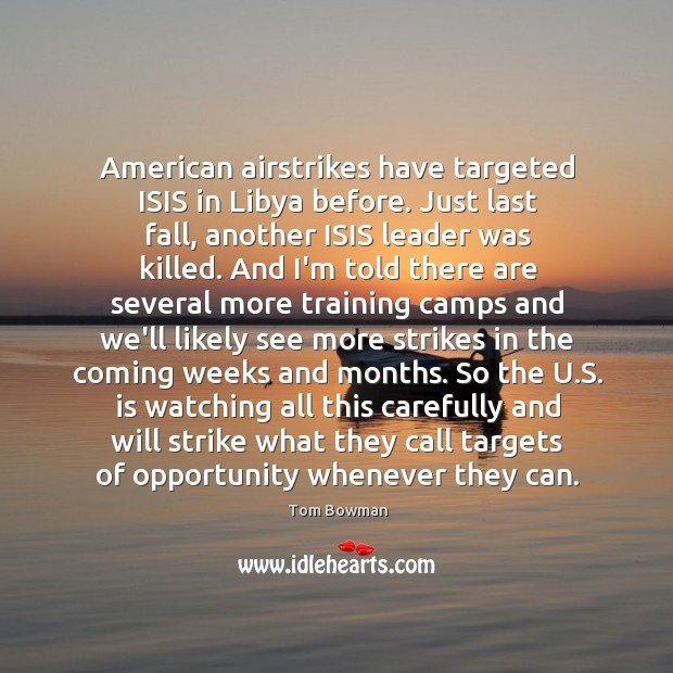 American airstrikes have targeted ISIS in Libya before. Just last fall, another Image