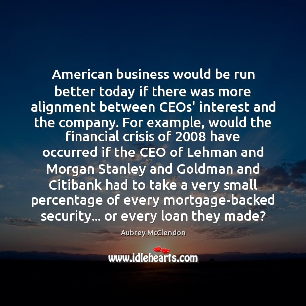 Image, American business would be run better today if there was more alignment