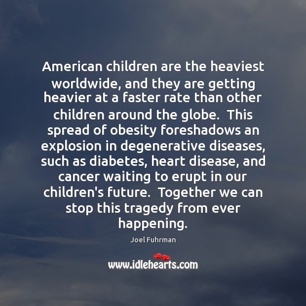 Image, American children are the heaviest worldwide, and they are getting heavier at