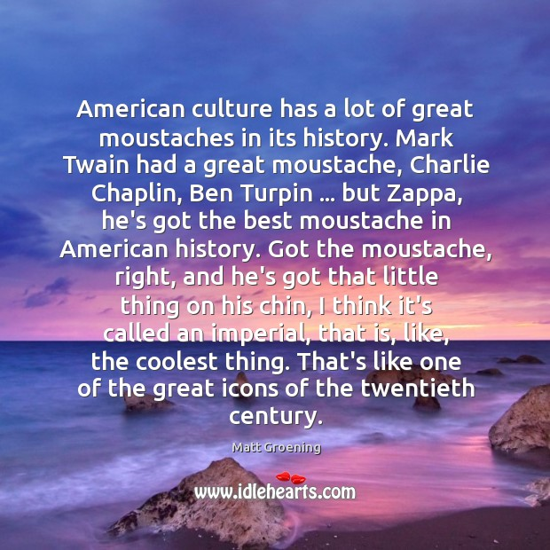 Image, American culture has a lot of great moustaches in its history. Mark