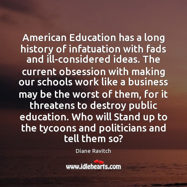 Image, American Education has a long history of infatuation with fads and ill-considered