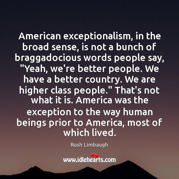 American exceptionalism, in the broad sense, is not a bunch of braggadocious Image