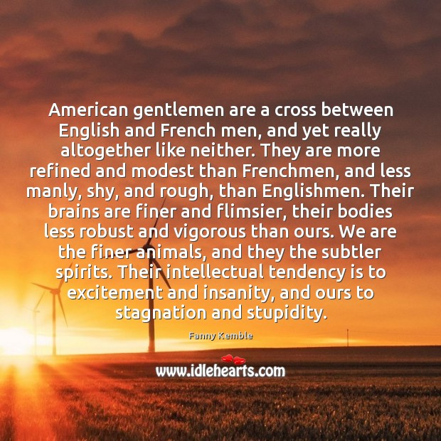 Image, American gentlemen are a cross between English and French men, and yet