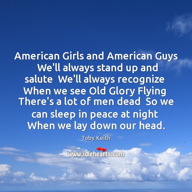 Image, American Girls and American Guys  We'll always stand up and salute  We'll