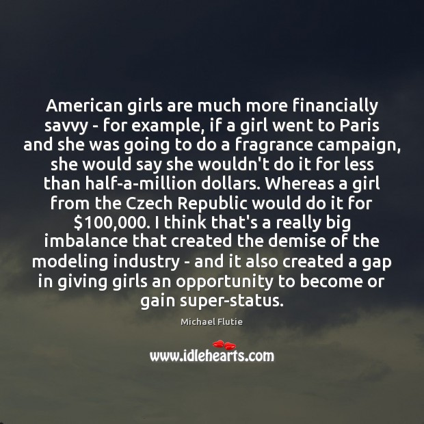 Image, American girls are much more financially savvy – for example, if a
