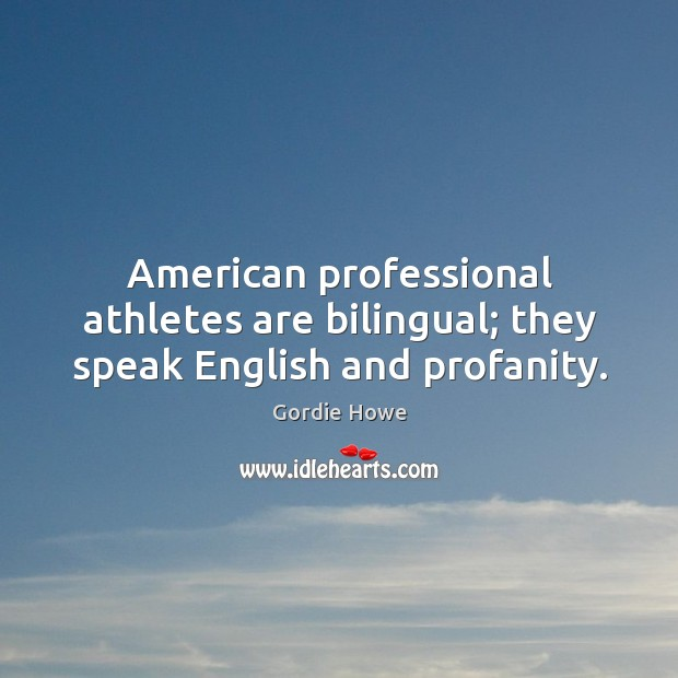 American professional athletes are bilingual; Image