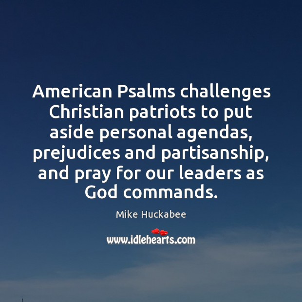 American Psalms challenges Christian patriots to put aside personal agendas, prejudices and Image