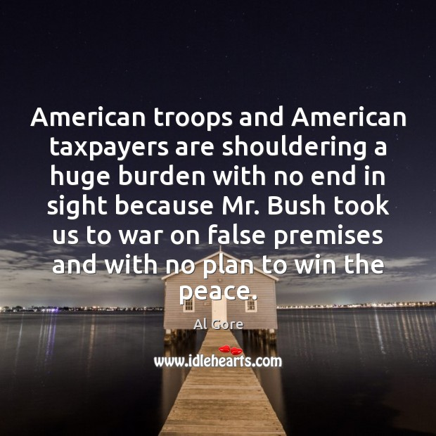 Image, American troops and American taxpayers are shouldering a huge burden with no
