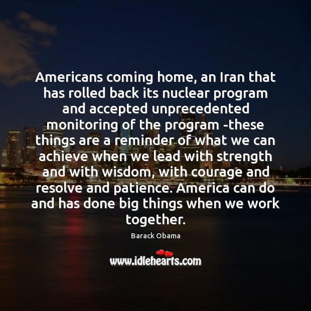 Americans coming home, an Iran that has rolled back its nuclear program Image