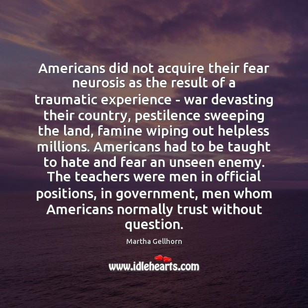 Americans did not acquire their fear neurosis as the result of a Image