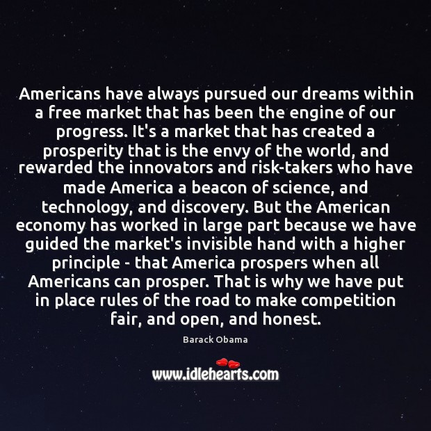 Americans have always pursued our dreams within a free market that has Image