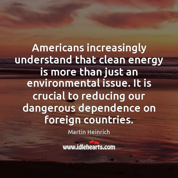 Americans increasingly understand that clean energy is more than just an environmental Image