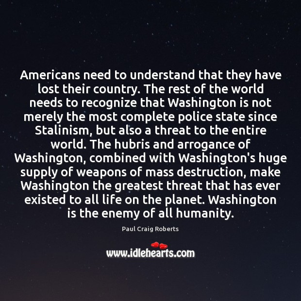 Americans need to understand that they have lost their country. The rest Image