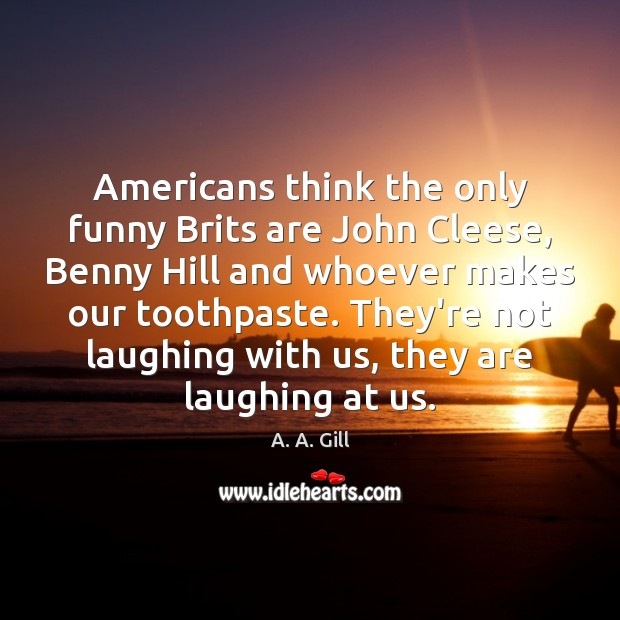 Image, Americans think the only funny Brits are John Cleese, Benny Hill and