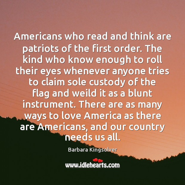 Image, Americans who read and think are patriots of the first order. The