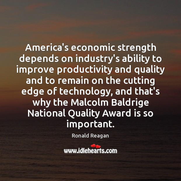 Image, America's economic strength depends on industry's ability to improve productivity and quality
