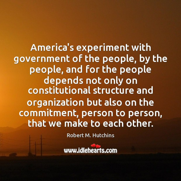 America's experiment with government of the people, by the people, and for Image