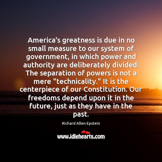 America's greatness is due in no small measure to our system of Image