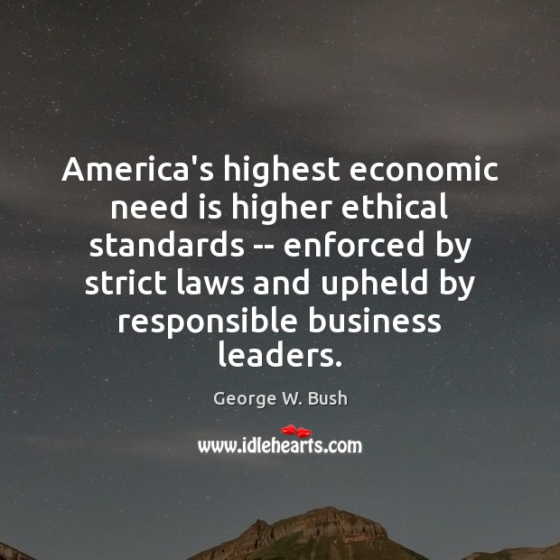 Image, America's highest economic need is higher ethical standards — enforced by strict
