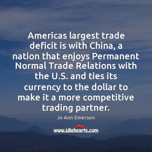 Image, Americas largest trade deficit is with China, a nation that enjoys Permanent