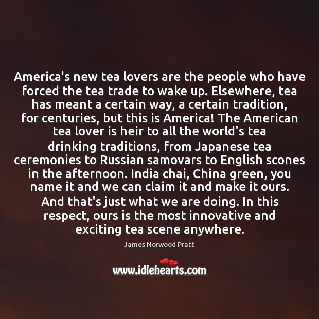 America's new tea lovers are the people who have forced the tea Image