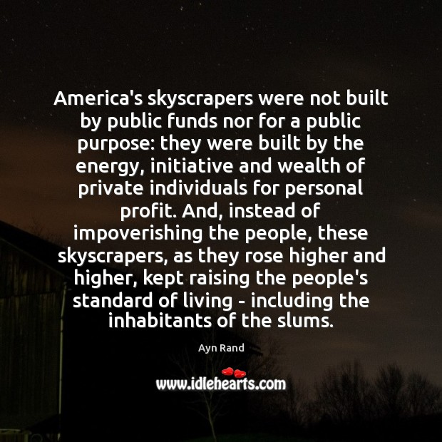 Image, America's skyscrapers were not built by public funds nor for a public