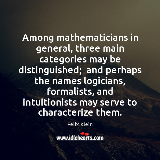 Picture Quote by Felix Klein
