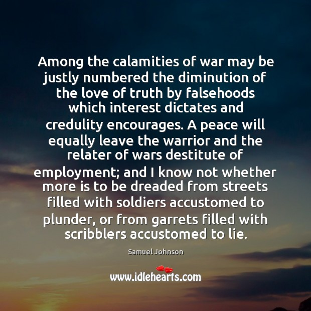 Image, Among the calamities of war may be justly numbered the diminution of