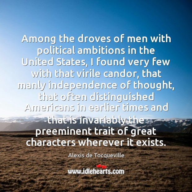 Among the droves of men with political ambitions in the United States, Image