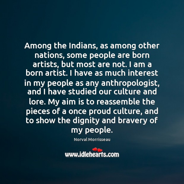 Among the Indians, as among other nations, some people are born artists, Image