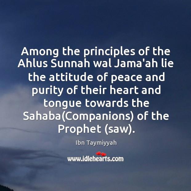 Among the principles of the Ahlus Sunnah wal Jama'ah lie the attitude Image