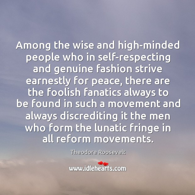Image, Among the wise and high-minded people who in self-respecting and genuine fashion
