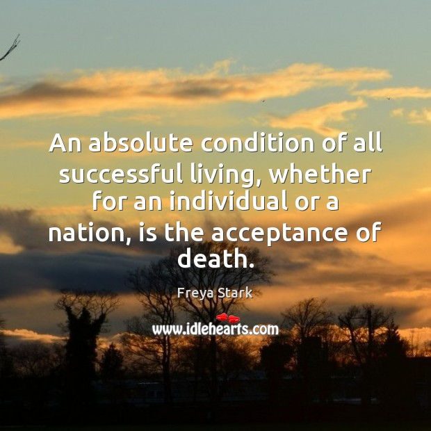 An absolute condition of all successful living, whether for an individual or Image