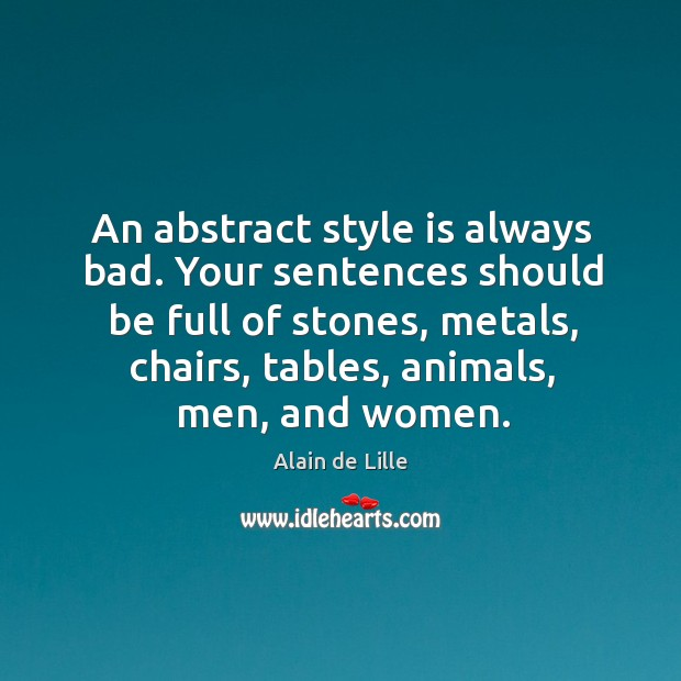 Image, An abstract style is always bad. Your sentences should be full of