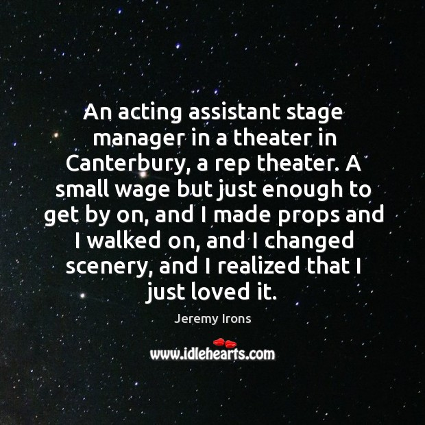 Image, An acting assistant stage manager in a theater in canterbury, a rep theater.